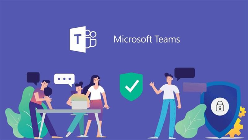 Microsoft Teams đã chính thức cho phép tải về miễn phí, mời sử dụng