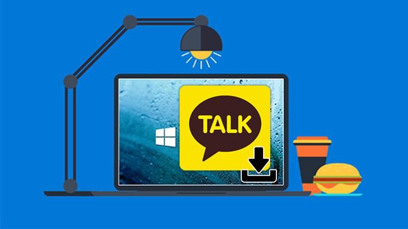 Cách tải và cài đặt KakaoTalk về máy tính (PC) nhanh, dễ dàng